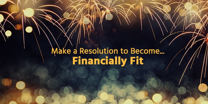 Make A Resolution to Become Financially Fit | Financial Fitness